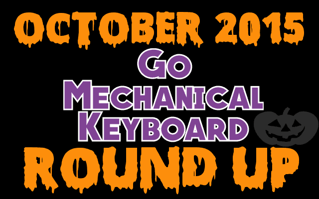October 2015 mechanical keyboard round up