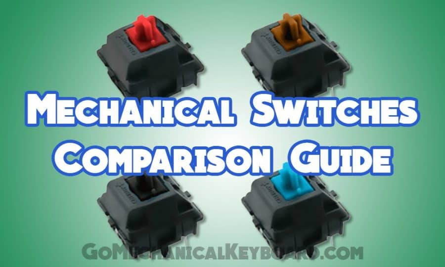 mechanical switch comparison guide