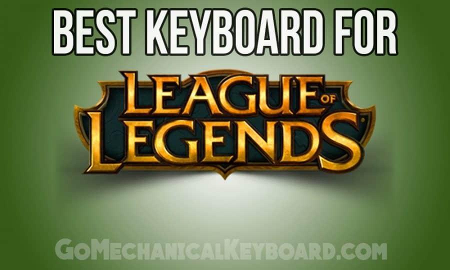 best league of legends keyboard