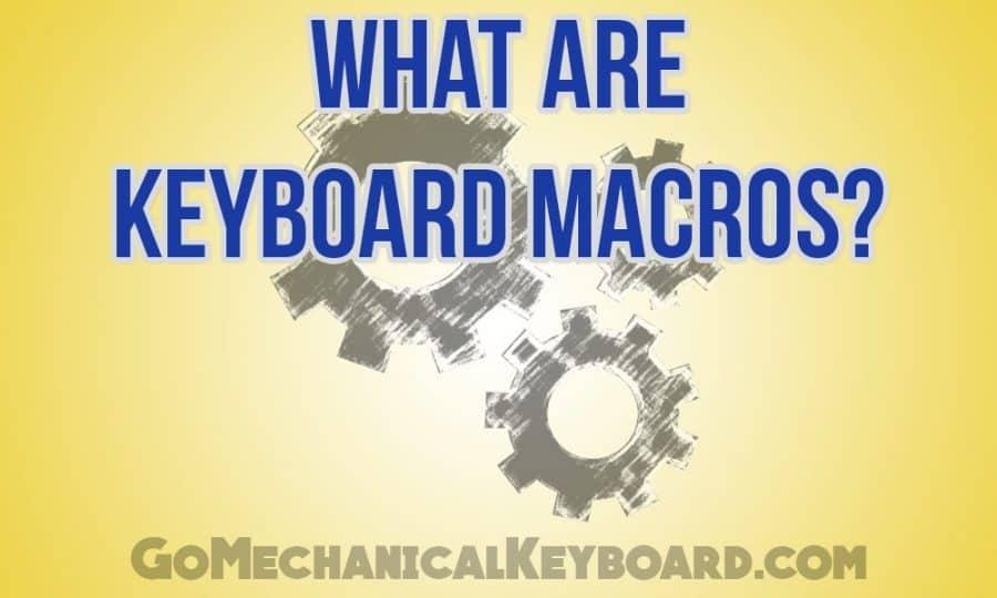what are keyboard macros