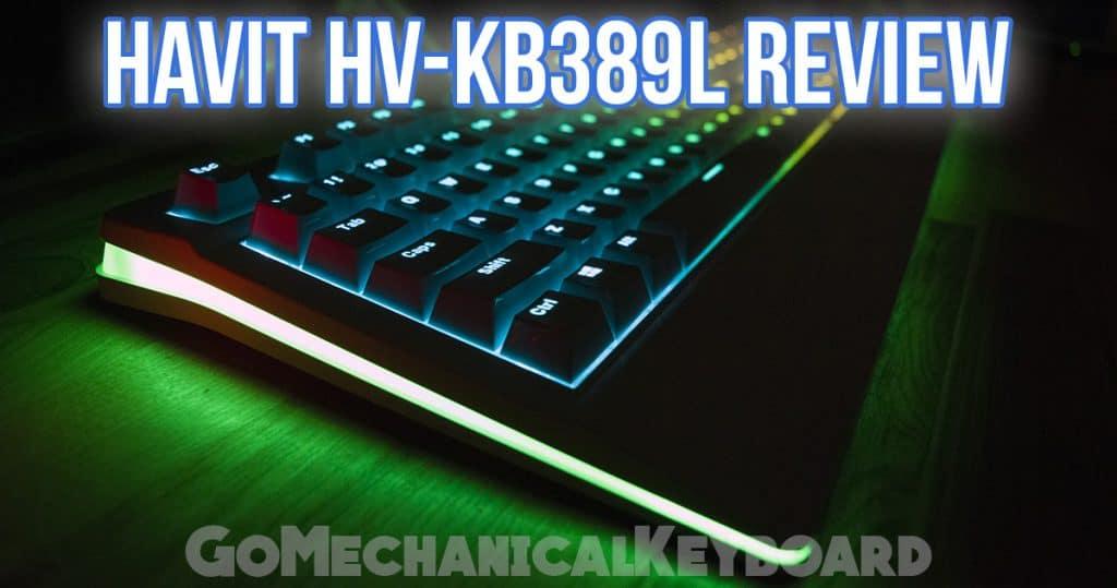 HAVIT HV-KB389L RGB Review