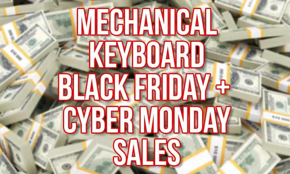 Cyber Monday Mechanical Keyboard Sales 2016